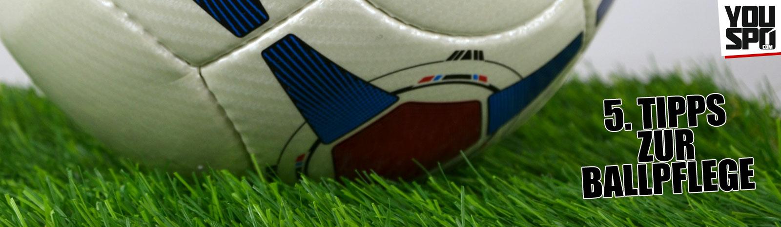 5. Tipps zur Ballpflege